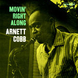 Arnett Cobb - Movin' Right Along Vinilo decorativo