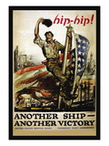 Hip-Hip! Another Ship, Another Victory, c.1918 Wall Decal by George Hand Wright