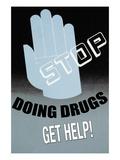 Stop Doing Drugs Lepicí obraz na stěnu