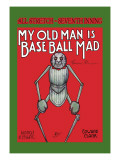 My Old Man is Baseball Mad Wall Decal