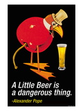A Little Beer is a Dangerous Thing Wall Decal