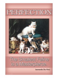 Perfection, The Smallest Feline is a Masterpiece Wall Decal