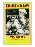 Enlist in the Navy, To Arms, c.1917 Wall Decal by Milton Bancroft