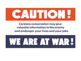 Caution! We Are at War! Wall Decal