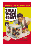 Short Wave Craft: at Last! a 2 R.F. Stage Pentode Receiver That Works! Wall Decal