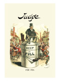 Judge: Keep It Full for 1904 Wall Decal by Victor Gillam