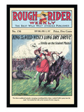 Rough Rider Weekly: King of the Wild West's Long Dry Drive Wall Decal by Ned Taylor