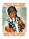 You've Got What It Takes, Soldier, Now Take Care of What You've Got! Wall Decal