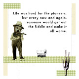 Hard Life for Pioneers Wallstickers