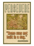 Persevere, Rome Was Not Built in a Day Wall Decal