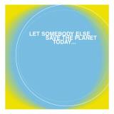 Save the Planet - Duvar Çıkartması