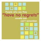 Have No Regrets - Duvar Çıkartması