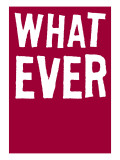 Whatever Wall Decal