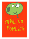 Olive Ya Forever Wall Decal