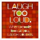 Laugh Too Loud Wallstickers