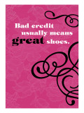 Bad Credit, Great Shoes Wall Decal