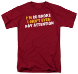 So Broke T-Shirt