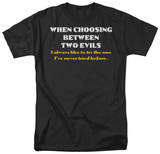 Two Evils T-shirts
