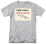Parachute For Sale T-shirts