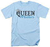 Queen Mother Shirts