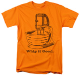 Whip It Good Shirts