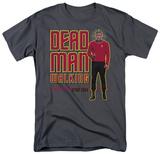 Star Trek-Dead Man Walking T-Shirts