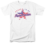 Proud To Be An American Shirts