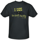 Swamp People-I See Swamp People T-shirts
