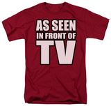 As Seen In Front Of Tv Shirts