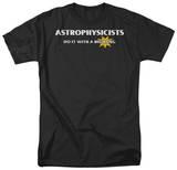 Astrophysicists Do It T-shirts