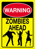 Warning Zombies Ahead Tin Sign