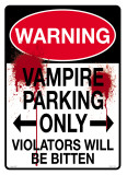 Warning Vampire Parking Tin Sign