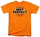 Not Perfect T-shirts