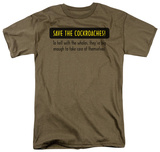 Save The Cockroaches T-shirts