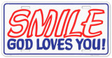 Smile God Loves You Tin Sign