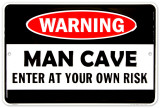 Man Cave Warning Targa di latta