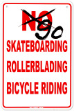 Go Skateboarding, Rollerblading, and Bicycle Riding Tin Sign
