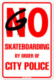 By Order Of City Police Pltskylt