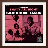 Blind Snooks Eaglin - That's All Right Print