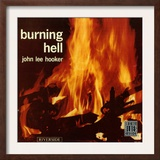 John Lee Hooker - Burning Hell Poster