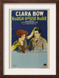 Rough House Rosie, Clara Bow, Reed Howes, 1927 Posters
