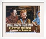 Cattle Queen of Montana, Ronald Reagan, Barbara Stanwyck, 1954 Posters