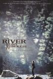 A River Runs Through It Masterprint