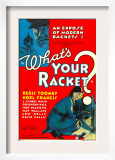 What&#39;s Your Racket, Regis Toomey, 1934 Prints
