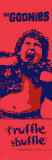 Goonies-Truffle Shuffle Plakat