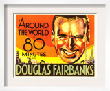 Around the World in 80 Minutes, Douglas Fairbanks, 1931 Prints