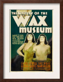 Mystery of the Wax Museum, 1933 Prints