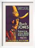 South of the Rio Grande, Buck Jones, 1932 Print