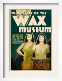 Mystery of the Wax Museum, 1933 Print