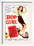 Bop Girl, Featured Center: Judy Tyler; Bottom Right Hand Corner Judy Tyler, Bobby Troup, 1957 Art